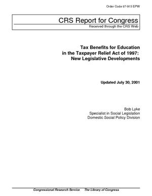 Tax Benefits for Education in the Taxpayer Relief Act of 1997: New Legislative Developments