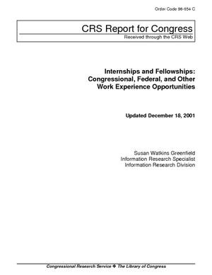 Internships and Fellowships: Congressional, Federal, and Other Work Experience Opportunities
