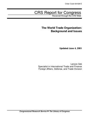 The World Trade Organization: Background and Issues