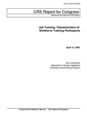Job Training: Characteristics of Workforce Training Participants