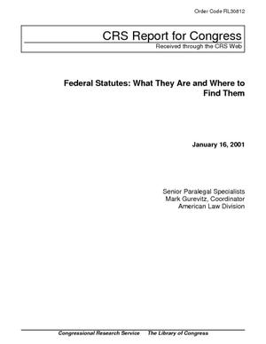 Federal Statutes: What They Are and Where to Find Them