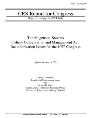 The Magnuson-Stevens Fishery Conservation and Management Act: Reauthorization Issues for the 107th Congress