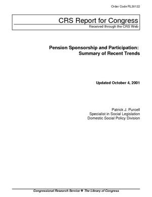 Pension Sponsorship and Participation: Summary of Recent Trends