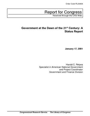Government at the Dawn of the 21st Century: A Status Report