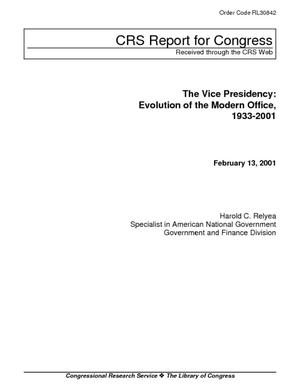 The Vice Presidency: Evolution of the Modern Office, 1933-2001