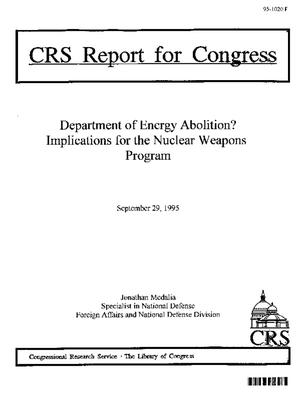 Department of Energy Abolition? Implications for the Nuclear Weapons Program