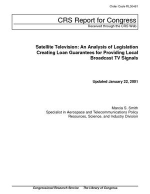 Satellite Television: An Analysis of Legislation Creating Loan Guarantees for Providing Local Broadcast TV Signals