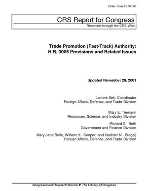 Trade Promotion (Fast-Track) Authority: H.R. 3005 Provisions and Related Issues