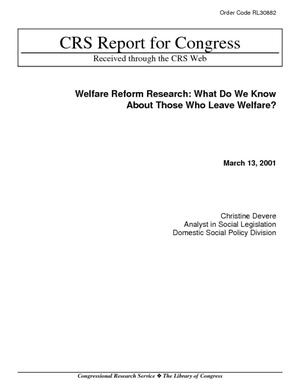 Welfare Reform Research: What Do We Know About Those Who Leave Welfare?