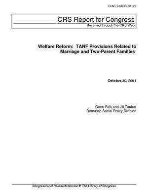 Welfare Reform: TANF Provisions Related to Marriage and Two-Parent Families