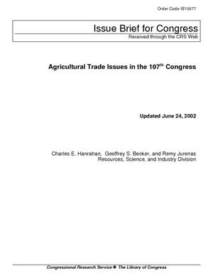 Agricultural Trade Issues in the 107th Congress
