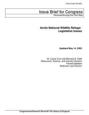 Arctic National Wildlife Refuge: Legislative Issues