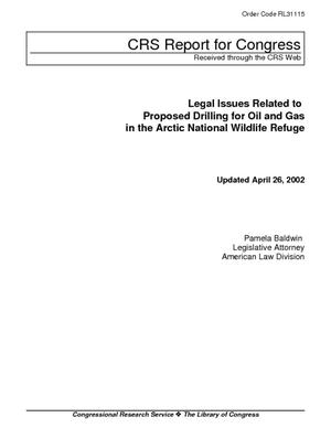 Legal Issues Related to Proposed Drilling for Oil and Gas in the Arctic National Wildlife Refuge
