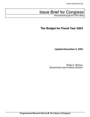 The Budget for Fiscal Year 2003