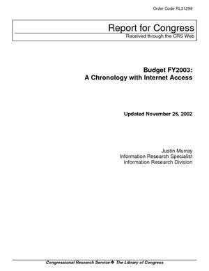 Budget FY2003: A Chronology with Internet Access