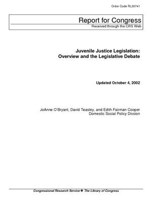 Juvenile Justice Legislation: Overview and the Legislative Debate