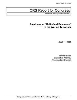 "Treatment of ""Battlefield Detainees"" in the War on Terrorism"
