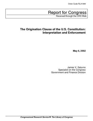 The Origination Clause of the U.S. Constitution: Interpretation and Enforcement