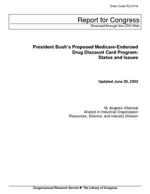 President Bush's Proposed Medicare-Endorsed Drug Discount Card Initiative: Status and Issues