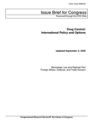 Drug Control: International Policy and Options