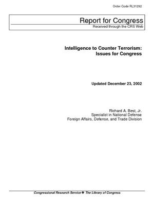 Intelligence to Counter Terrorism: Issues for Congress