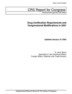 Drug Certification Requirements and Congressional Modifications in 2001
