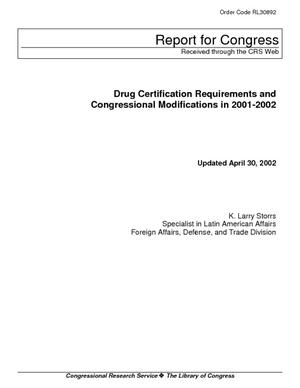 Drug Certification Requirements and Congressional Modifications in 2001-2002