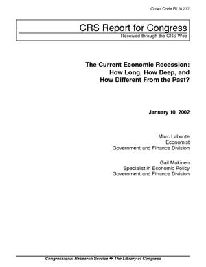 The Current Economic Recession: How Long, How Deep, and How Different From the Past?