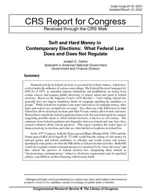 Soft and Hard Money in Contemporary Elections: What Federal Law Does and Does Not Regulate