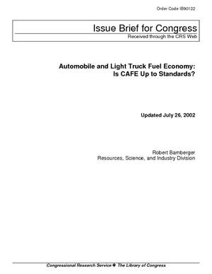 Automobile and Light Truck Fuel Economy: Is CAFE Up to Standards?
