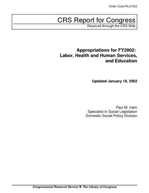 Appropriations for FY2002: Labor, Health and Human Services, and Education