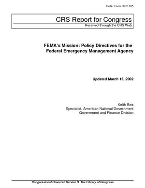 FEMA's Mission: Policy Directives for the Federal Emergency Management Agency