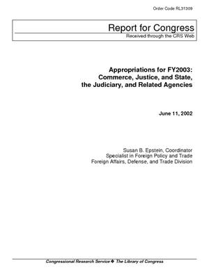 Appropriations for FY2003: Commerce, Justice, and State, the Judiciary, and Related Agencies
