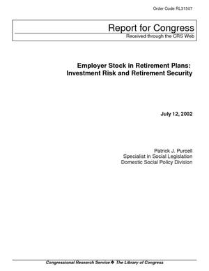 Employer Stock in Retirement Plans: Investment Risk and Retirement Security