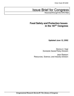 Food Safety and Protection Issues in the 107th Congress