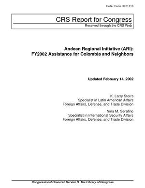 Andean Regional Initiative (ARI): FY2002 Assistance for Colombia and Neighbors