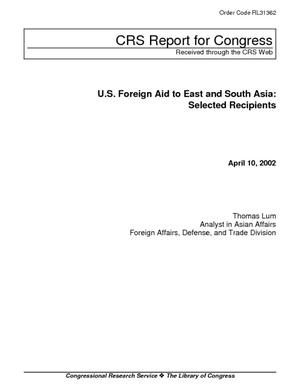U.S. Foreign Aid to East and South Asia: Selected Recipients