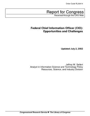 Federal Chief Information Officer (CIO): Opportunities and Challenges