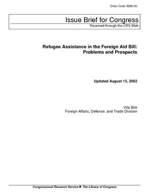Refugee Assistance in the Foreign Aid Bill: Problems and Prospects
