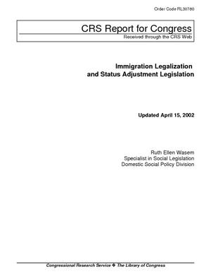 Immigration Legislation and Status Adjustment Legislation
