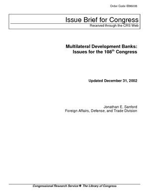 Multilateral Development Banks: Issues for the 108th Congress