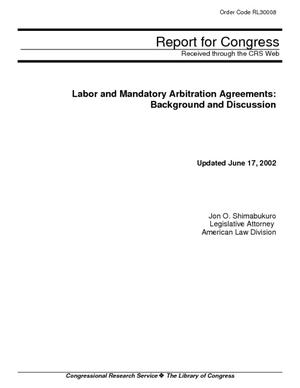 Labor and Mandatory Arbitration Agreements: Background and Discussion