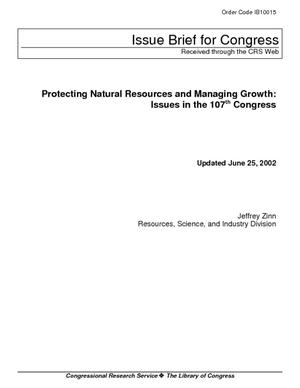 Protecting Natural Resources and Managing Growth: Issues in the 107th Congress