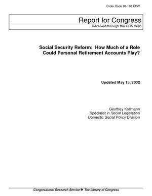 Social Security Reform: How Much of a Role Could Personal Retirement Accounts Play?