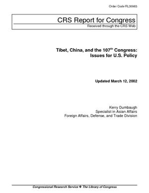 Tibet, China, and the 107th Congress: Issues for U.S. Policy