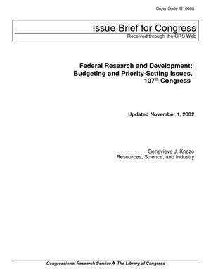 Federal Research and Development: Budgeting and Priority-Setting Issues, 107th Congress
