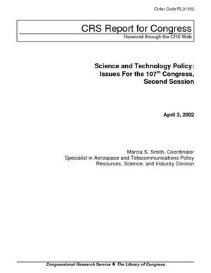 Science and Technology Policy: Issues for the 107th Congress, Second Session