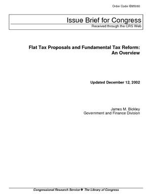 Flat Tax Proposals and Fundamental Tax Reform: An Overview