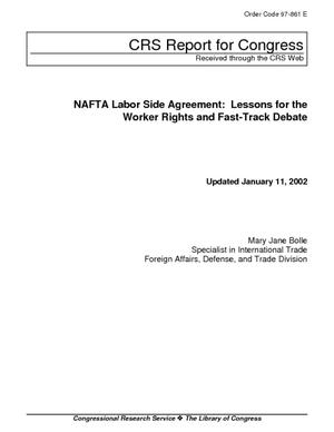 NAFTA Labor Side Agreement: Lessons for the Workers Rights and Fast-Track Debate