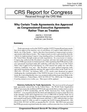 Why Certain Trade Agreements Are Approved as Congressional-Executive Agreements Rather Than as Treaties